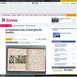 « Le Monde des Livres » publie des lettres inédites de Himmler à sa femme