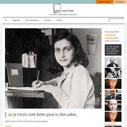 Lettres entre Anne Frank et son amie Jacqueline : « Je t'écris cette lettre pour te dire adieu ».