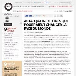 ACTA: quatre lettres qui pourraient changer la face du monde » Article » OWNI, Digital Journalism