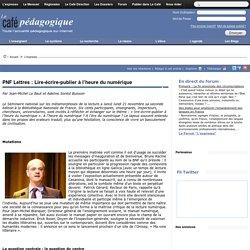 PNF Lettres 2011 J1 : Lire-écrire-publier à l'heure du numérique