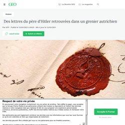 Des lettres du père d'Hitler retrouvées dans un grenier autrichien - Geo.fr