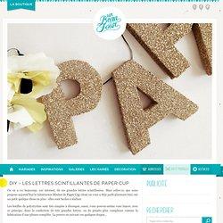 Les lettres scintillantes de Paper Cup
