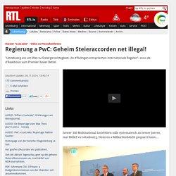 Lëtzebuerg - Regierung a PwC: Geheim Steieraccorden net illegal!