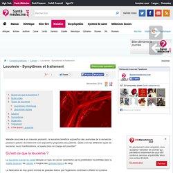 Leucémie - Symptômes et traitement
