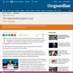Tim Leunig: The regeneration game is up