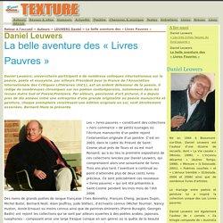 Daniel Leuwers , La belle aventure des « Livres Pauvres » , Revue Texture