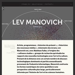 Lev Manovich - Software guru