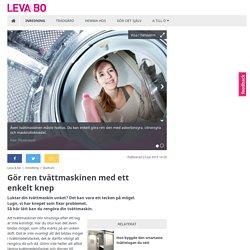 Leva & bo - Gör ren tvättmaskinen med ett enkelt knep