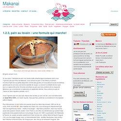1.2.3, pain au levain : une formule qui marche! – Makanai