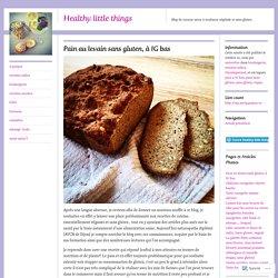 Pain au levain sans gluten, à IG bas