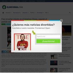 Para levantar interés en el América-Chivas, jugarán el partido con un tigre suelto en el campo
