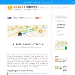 La levée de fonds start-up - Comment lever des fonds ?