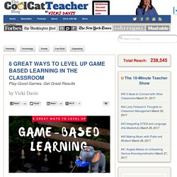 8 Ways to Level Up Game Based Learning in the Classroom