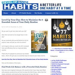 Level Up Your Day: Building a Daily Routine that Works.