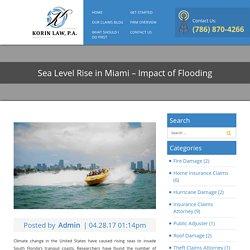 Sea Level Rise in Miami - Impact of Flooding - Korin Law