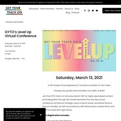GYTO's Level Up Virtual Conference — Get Your Teach On
