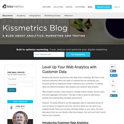 Level Up Your Web Analytics with Customer Data