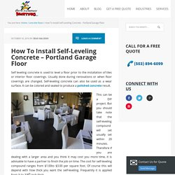 How To Install Self-Leveling Concrete - Portland Garage Floor