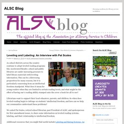 Leveling and Labeling: An Interview with Pat Scales