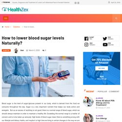 How to lower blood sugar levels Naturally?