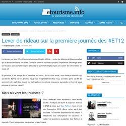Lever de rideau sur la première journée des #ET12