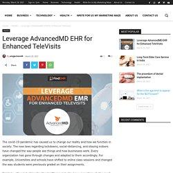 Leverage AdvancedMD EHR for Enhanced TeleVisits