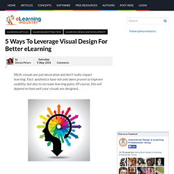 5 Ways To Leverage Visual Design For Better eLearning