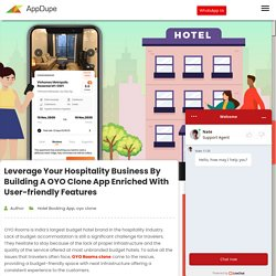 Leverage your hospitality business by building a OYO clone app enriched with user-friendly features - Blog