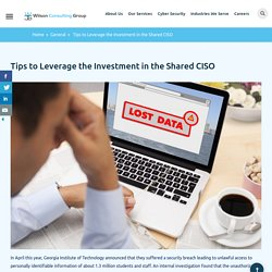 Tips to Leverage the Investment in the Shared CISO