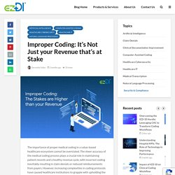 Improper Coding: It's Not Just your Revenue that's at Stake
