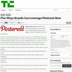 Five Ways Brands Can Leverage Pinterest Now