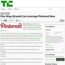 Five Ways Brands Can Leverage Pinterest Now