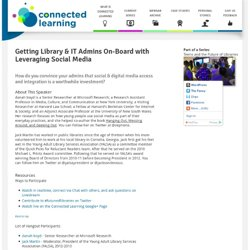 Getting Library & IT Admins On-Board with Leveraging Social Media
