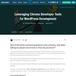 Leveraging Chrome Developer Tools for WordPress Development