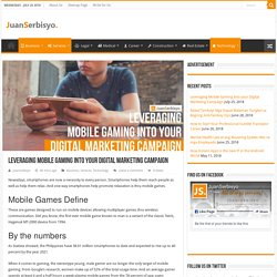 Leveraging Mobile Gaming Into your Digital Marketing Campaign