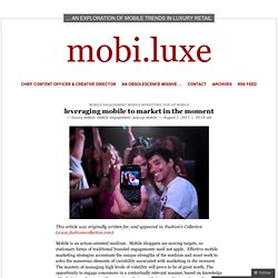 leveraging mobile to market in the moment « mobi.luxe