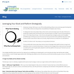 Leveraging Your Book and Platform Strategically