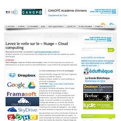 Levez le voile sur le «Nuage» Cloud computing