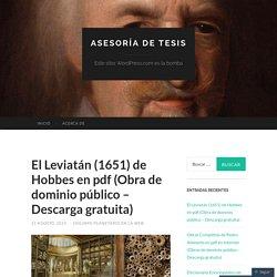 El Leviatán (1651) de Hobbes en pdf (Obra de dominio público – Descarga gratuita)