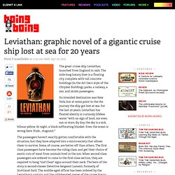 Leviathan: graphic novel of a gigantic cruise ship lost at sea for 20 years