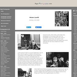 Helen Levitt / Biography & Images - Atget Photography.com / Videos Books & Quotes