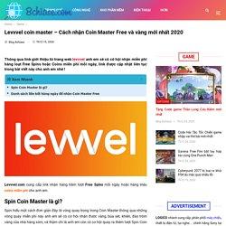 Levvvel coin master - Link nhận Coin Master Free [miễn phí]