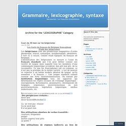 Grammaire, lexicographie, syntaxe