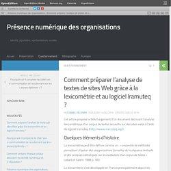 Comment préparer l'analyse de textes de sites Web grâce à la lexicométrie et au logiciel Iramuteq ? – Présence numérique des organisations
