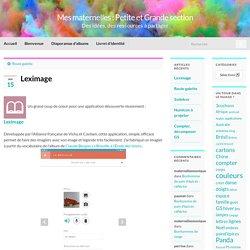 Leximage – Mes maternelles : Petite et Grande section