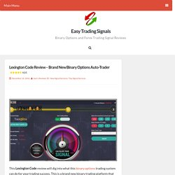Lexington Code Review – Brand New Binary Options Auto-Trader