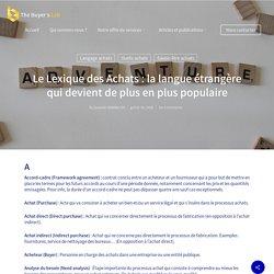 Le Lexique des Achats : la langue étrangère qui devient de plus en plus populaire - The Buyer's Lab