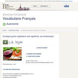 Lexique pour exprimer son opinion, au restaurant - Autonome