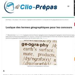 Lexique des termes géographiques pour les concours Clio Prépas