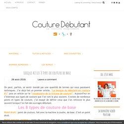 Lexique #2 Les 8 types de couture de base